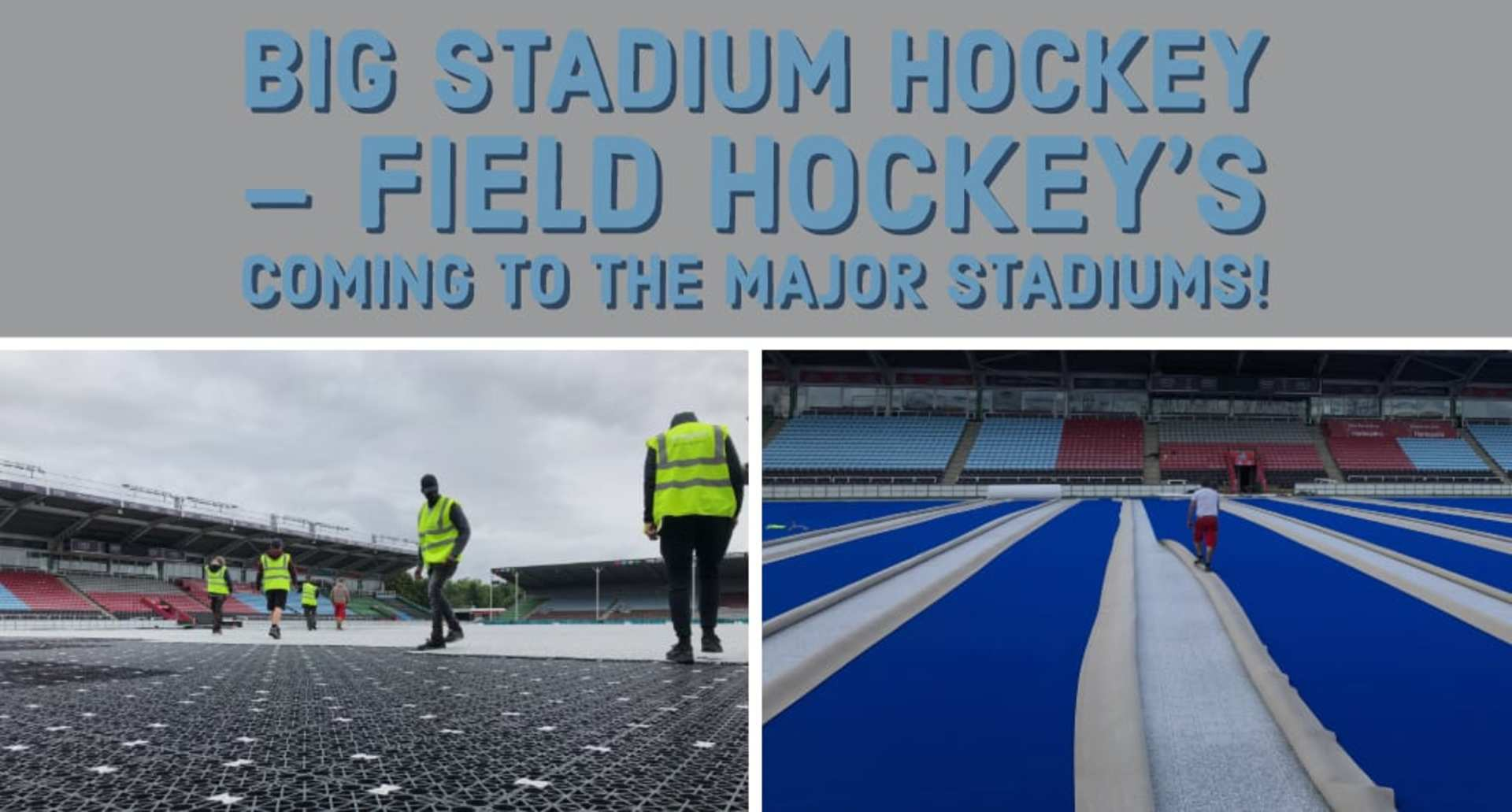 Big Stadium Hockey – field hockey's coming to the major stadiums!