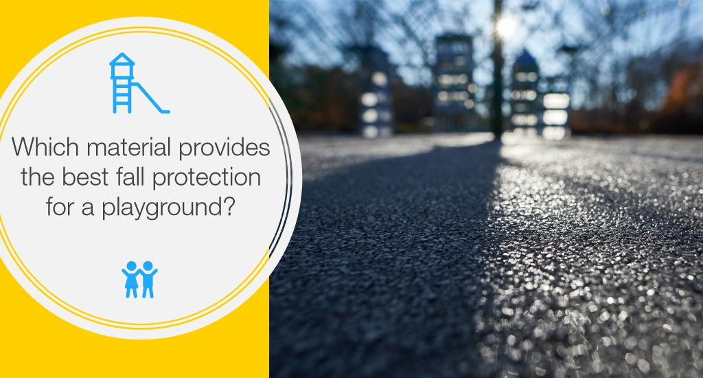 Which material provides the best fall protection for a playground?
