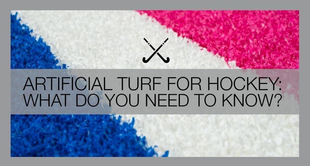 Artificial turf for hockey – what do you need to know?