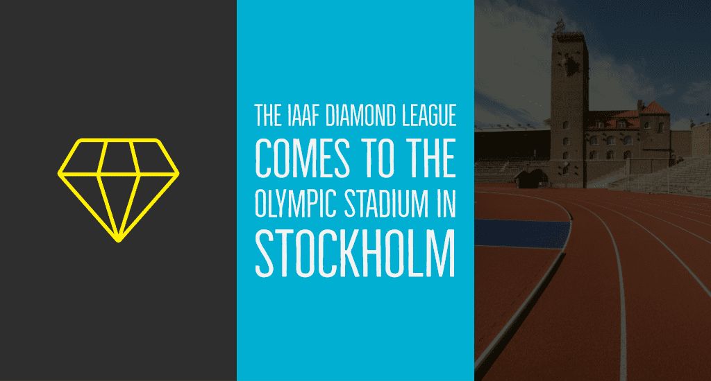 The IAAF Diamond League comes to the Olympic Stadium in Stockholm