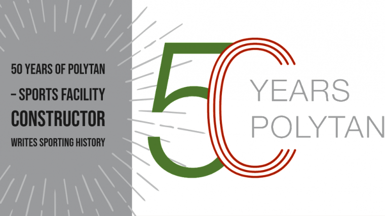 50 years of Polytan – Sports facility constructor writes sporting history